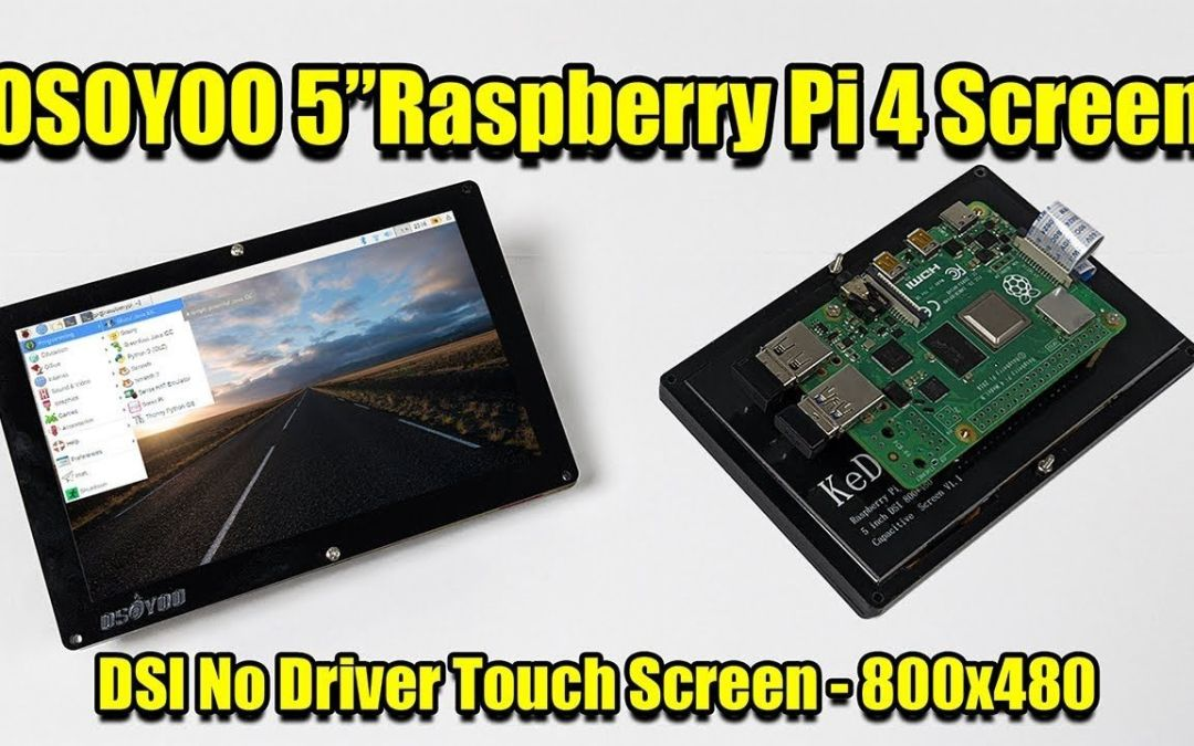 "OSOYOO 5"" Raspberry Pi 4 Screen – DSI No Driver Touch Screen"