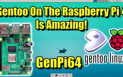 Gentoo Linux On The Raspberry Pi4 Is Amazing – GenPi64 Demo and Install Guide