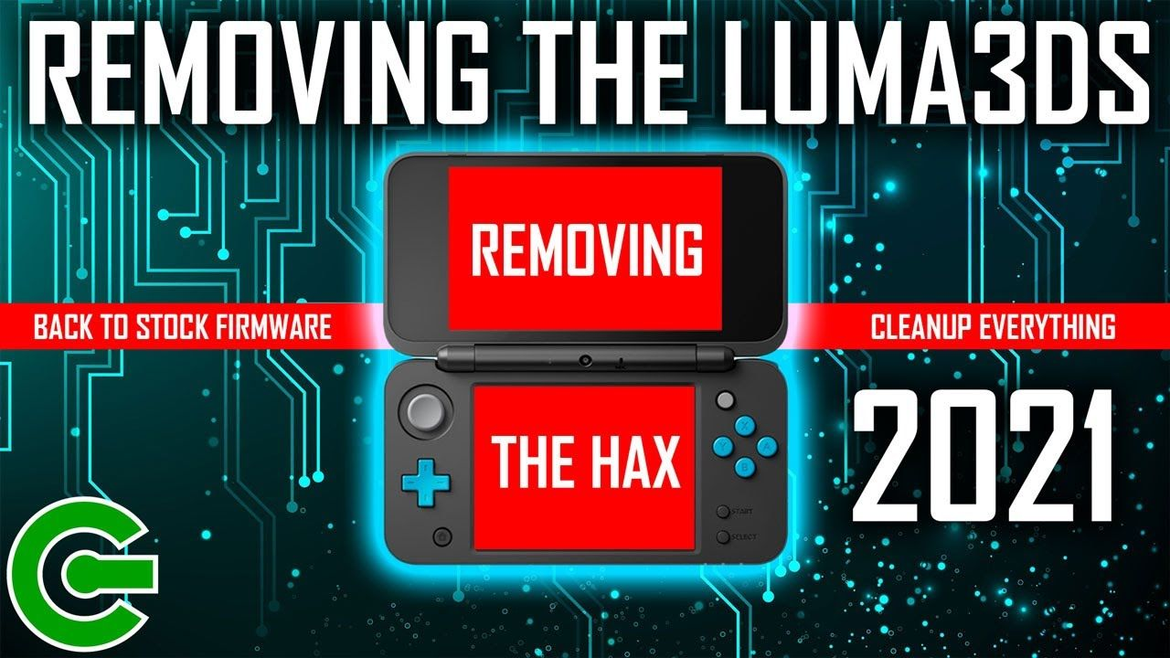 UNINSTALLING THE LUMA3DS  – REVERTING THE CONSOLE TO STOCK / FACTORY FIRMWARE