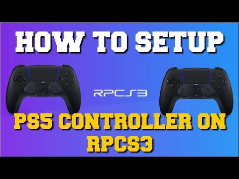 HOW TO SETUP PS5 CONTROLLER ON RPCS3 EMULATOR SETUP GUIDE!