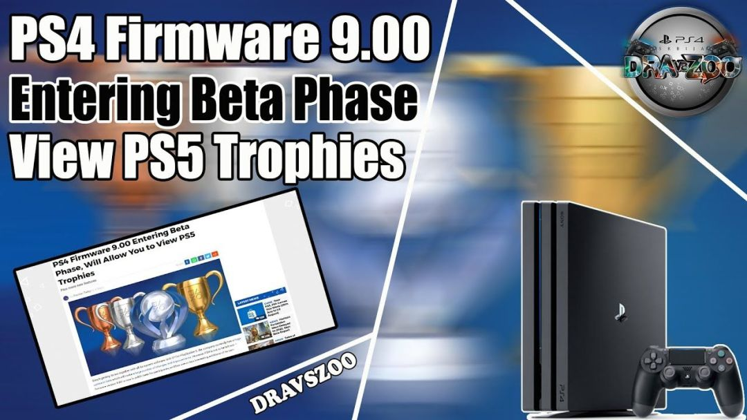 PS4 Firmware 9.00 Beta Phase | Will Allow You to View PS5 Trophies | More new features | Information