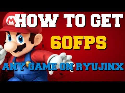 RYUJINX EMULATOR HOW TO GET 60FPS IN ANY GAME!