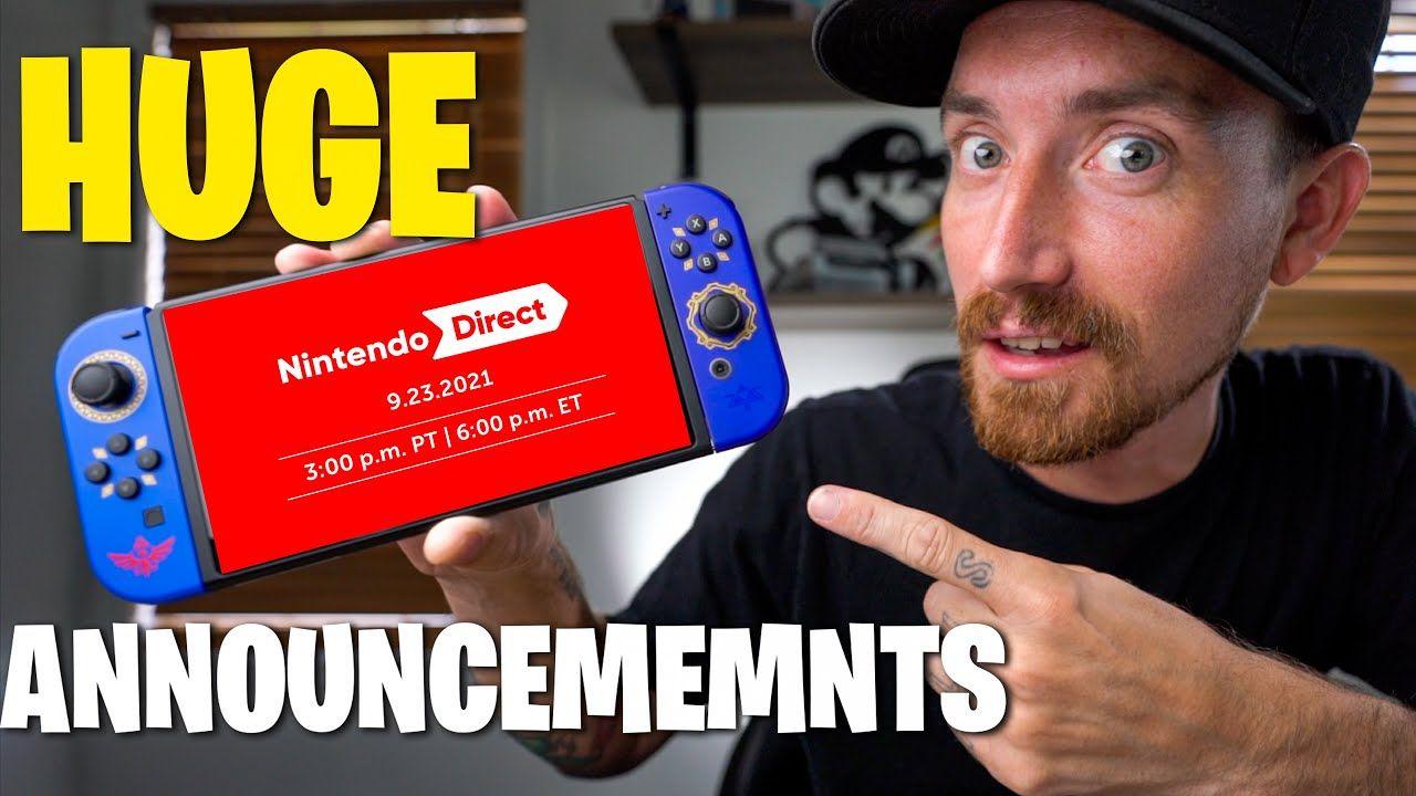 September Nintendo Direct Huge Announcements coming!!! September 23rd 2021