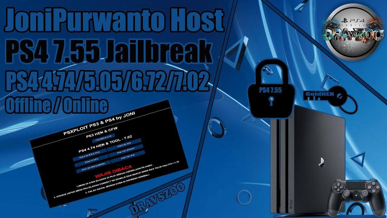 PS4 Jailbreak 7.55 JoniPurwanto Host TEST   GoldHEN   Offline   Host Support PS4 FW 474/505/672/702