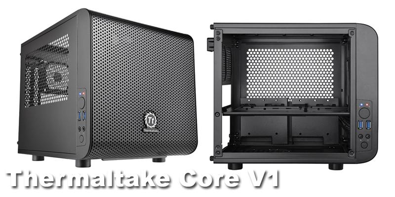 Thermaltake Core V1