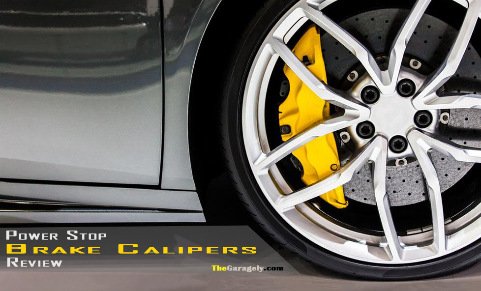 Power Stop Calipers Review