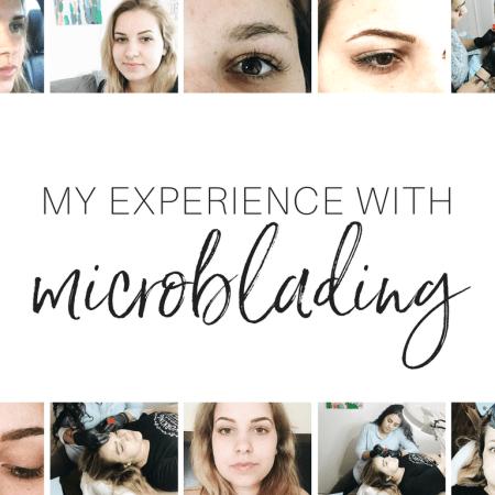 Microblading Experience + Photos!
