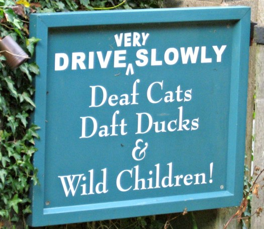 A little British humor displayed on a sign in the Cotswolds