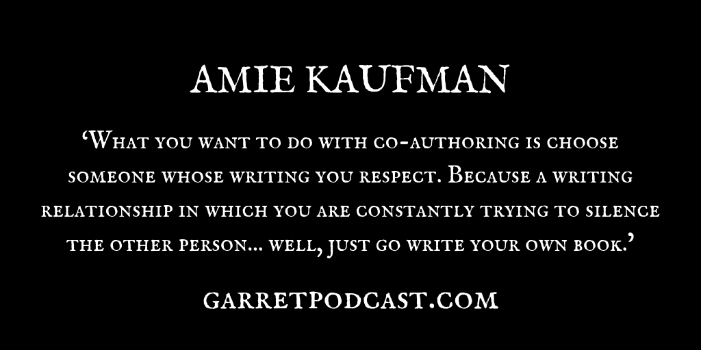 Amie Kaufman_The Garret_Quote 2