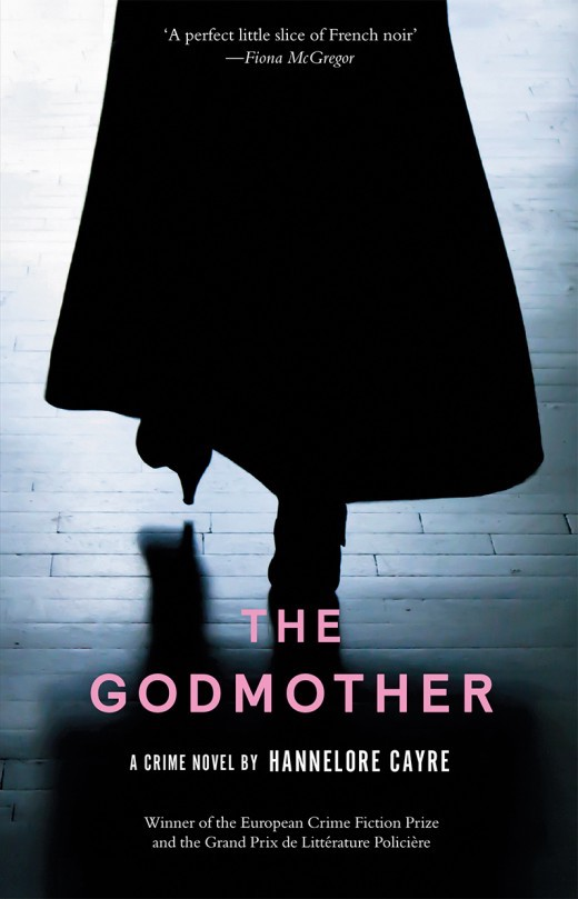 Review   The Godmother_Hannelore Cayre (translated by Stephanie Smee)