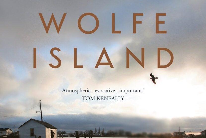 Wolfe Island_Lucy Treloar_Review_The Garret_Social