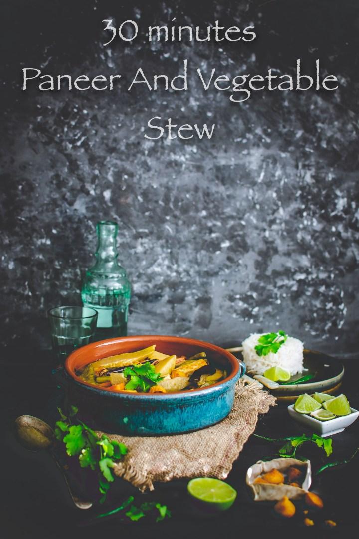 30 minute Paneer Vegetable Stew