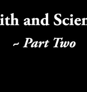 Faith & Science #2