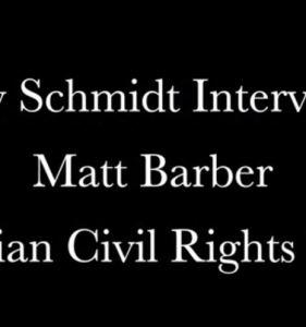 Troy Schmidt Interviews Matt Barber