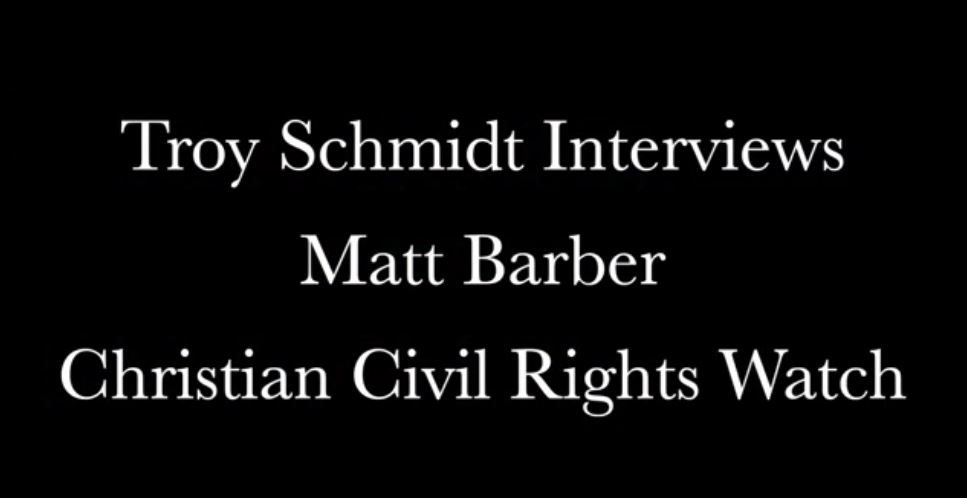 Troy Schmidt Interviews Matt Barber
