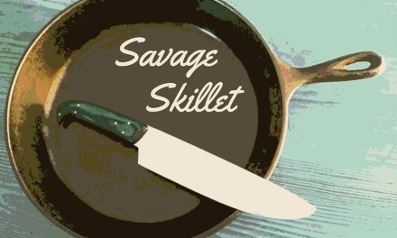 SAVAGE SKILLET DINNER with Tara
