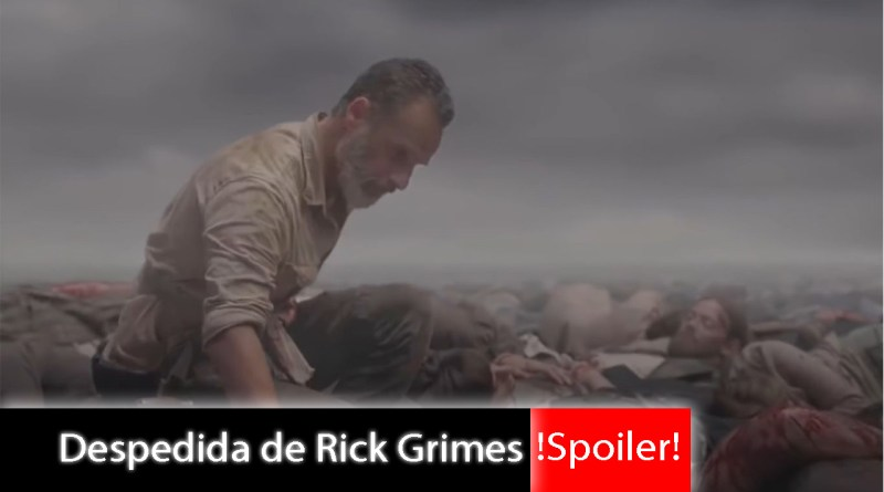 SPOILER! The Walking Dead 9x05 A despedida de Rick Grimes