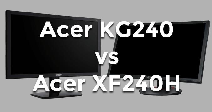 Acer KG240 vs Acer XF240H