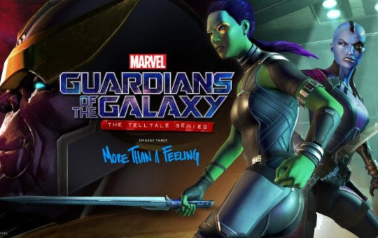 Telltale Games Marvel Guardians of the Galaxy Episode 3 More Than a Feeling