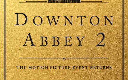 Downton Abbey 2 release 2021