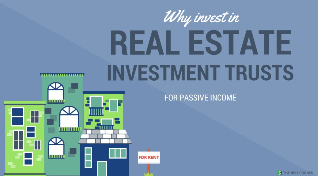 Why Invest in REITs for Passive Income
