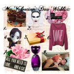 All You Need Is Love…My Valentine's Day Wishlist