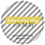 Blog Post + Photo Everyday in May!