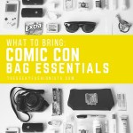 What To Bring To SDCC: My Comic Con Bag Essentials