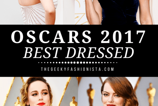2017 Oscars Best Dressed // The Geeky Fashionista