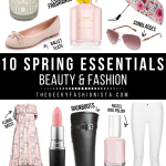 10 Spring Essentials For Beauty & Fashion