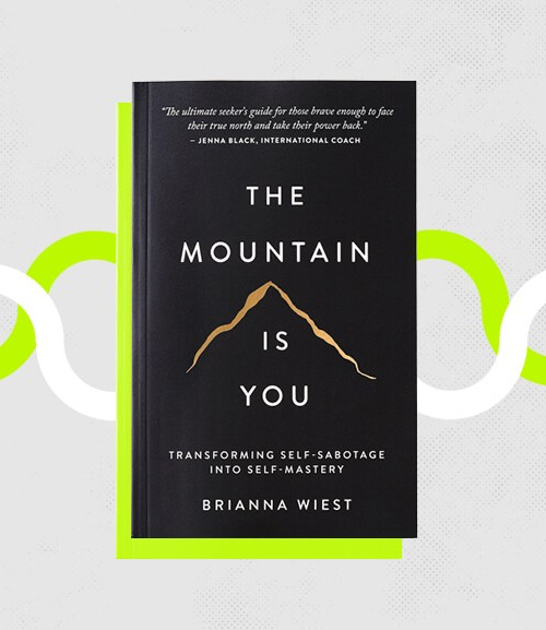 The mountain is you de BRianna Wiest