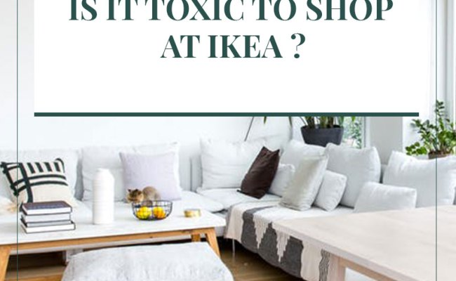 Going Minimalist Is It Toxic To Shop At Ikea The Gem