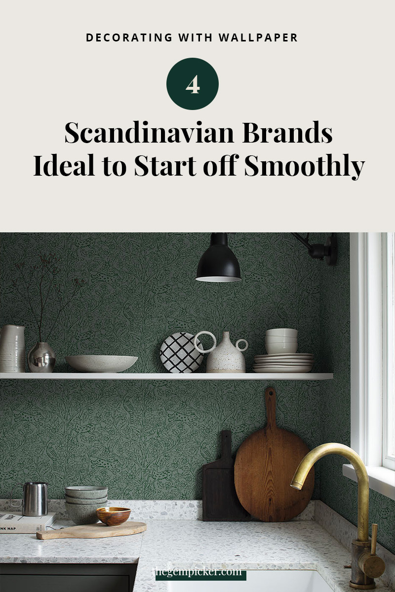 decorating with wallpaper 4 Scandinavian brands to start off smoothly