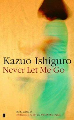 Never Let Me Go Book Cover - Kazuo Ishiguro - love, memoir