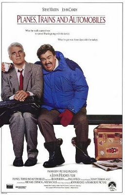 Planes, Trains, and Automobiles movie poster - John Hughes - Thanskgiving, sincerity, restraint
