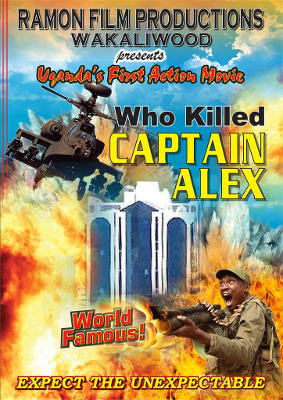 Who Killed Captain Alex? movie poster - Nabwana IGG - Uganda, theatre, action movie, cult film