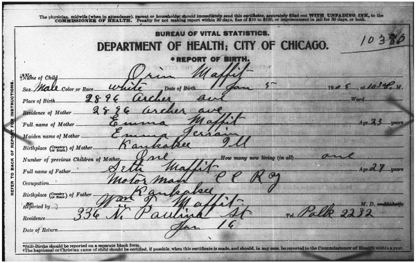 """Illinois, Cook County Birth Certificates, 1878-1922,"" index, FamilySearch (https://familysearch.org/pal:/MM9.1.1/NQRD-DLP : accessed 07 May 2014), Orin Maffit, 05 Jan 1906; citing Chicago, Cook, Illinois, reference 10380, Cook County Courthouse, Chicago; FHL microfilm 1288111 (film accessed 06 May 2014 at BYU)."