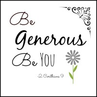 Be Generous...Be You