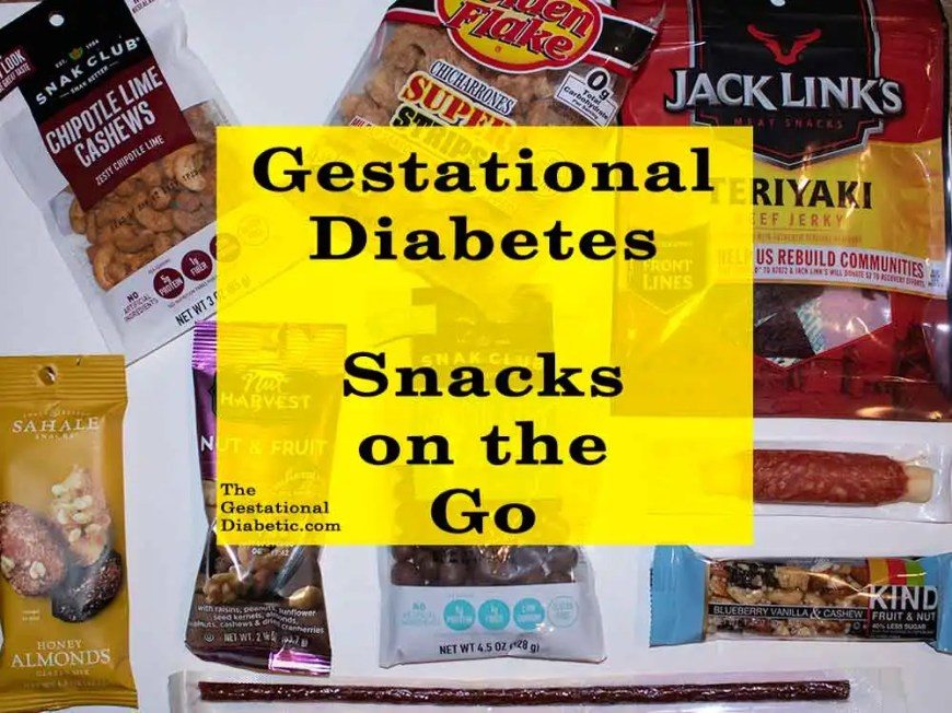 Gestational diabetes protein snacks on the go thegestationaldiabetic.com. Gestational diabetes snacks on the go from a gas station! No prep, no planning and most of these are protein snacks!