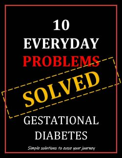 10 Everyday Problems Solved Gestational Diabetes ebook Cover
