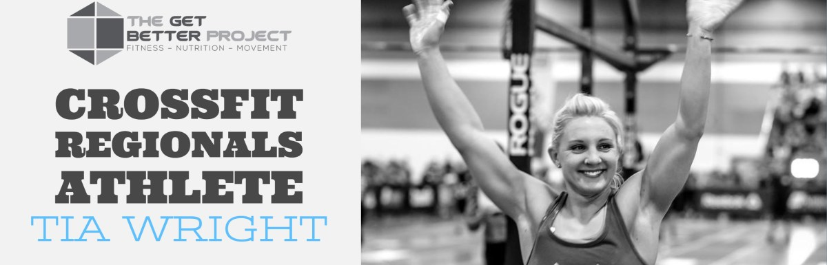 CrossFit Regionals Athlete Tia Wright – Ep. 3