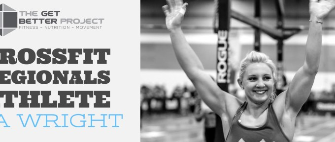 GBP 003: CrossFit Regionals Athlete Tia Wright with Joe Bauer