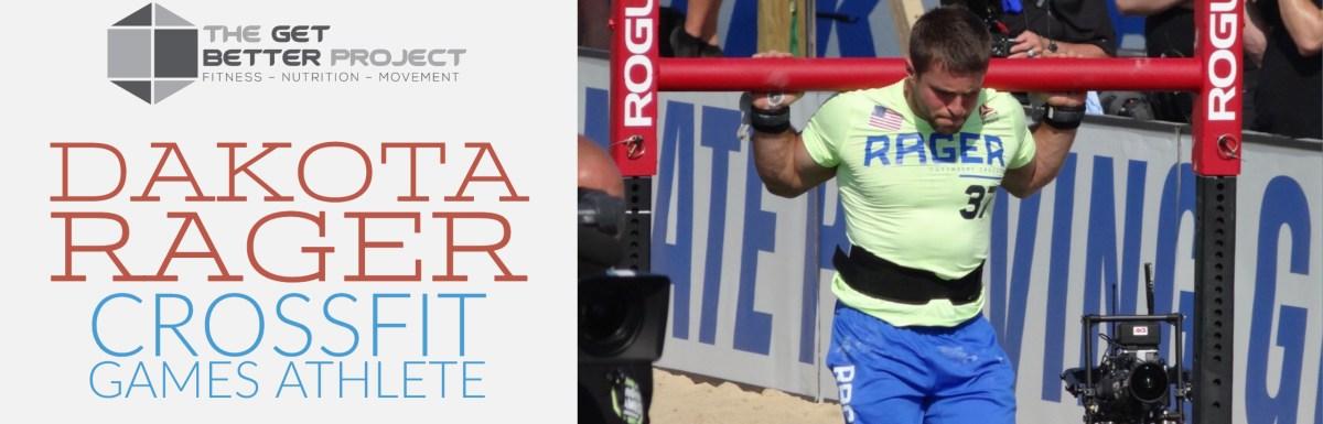 Dakota Rager CrossFit Games Athlete – Ep. 7