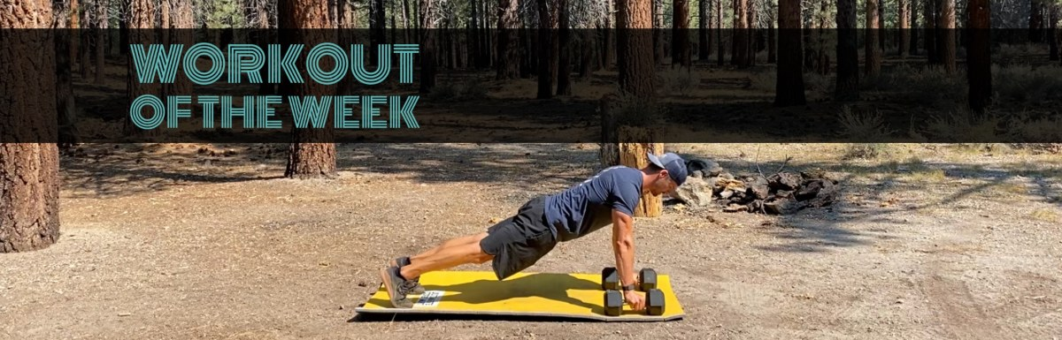Workout of the Week – No time to whine
