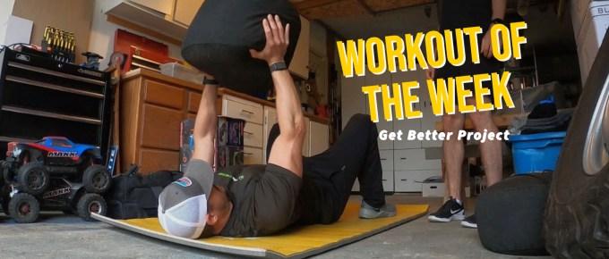 Workout of the Week - Strongman Sandbag by Joe Bauer