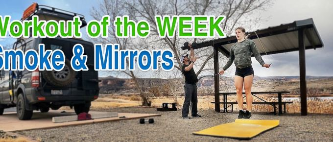Workout of the Week - Smoke and Mirrors by Joe Bauer with Emily Kramer and van life