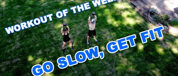 WOTW - Go Slow, Get Fit by Joe Bauer and Emily Kramer working out in the yard