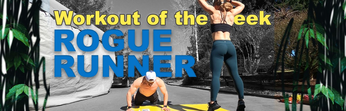 WOTW - Rogue Runner by Joe Bauer and Emily Kramer doing burpees in the driveway