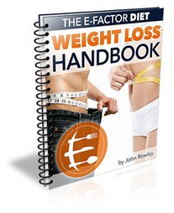 The E-Factor Diet Weight Loss Handbook