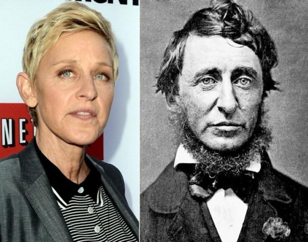 Ellen Degeneres and Henry David Thoreau